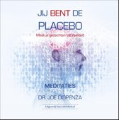 Jij bent de placebo meditaties