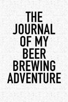 The Journal of My Beer Brewing Adventure