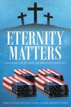 Eternity Matters: A Journey of a Chaplain Assistant Post 9-11