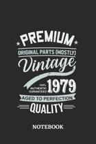 1979 Vintage Aged to Perfection Quality Notebook: 6x9 inches - 110 dotgrid pages - Greatest Premium Vintage Journal - Gift, Present Idea