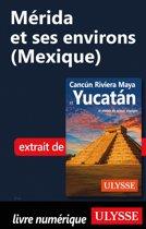Mérida et ses environs (Mexique)