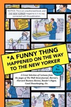 *A Funny Thing Happened On The Way To The New Yorker