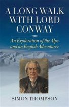 A Long Walk with Lord Conway