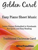 Golden Carol Easy Piano Sheet Music