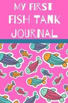 My First Fish Tank Journal