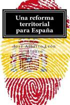 Una Reforma Territorial Para Espa a