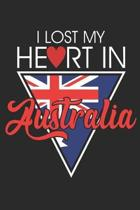 I Lost My Heart In Australia: Notebook/Diary/Taskbook/120 checked pages/6x9 inch