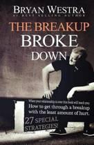 The Breakup Broke Down