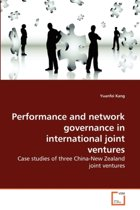 Performance and Network Governance in International Joint Ventures