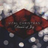 Vital Christmas: Dance Of Joy