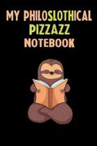 My Philoslothical Pizzazz Notebook