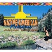 Native American Meditations