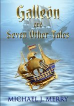 Galleon and Seven Other Tales