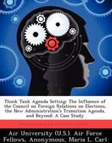 Think Tank Agenda Setting