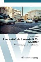 Eine Autofreie Innenstadt Fur Munster