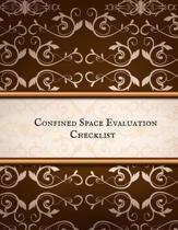 Confined Space Evaluation Checklist