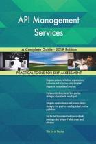 API Management Services A Complete Guide - 2019 Edition