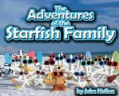 The Adventures of the Starfish Family