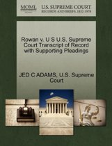 Rowan V. U S U.S. Supreme Court Transcript of Record with Supporting Pleadings