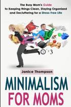 Minimalism for Moms