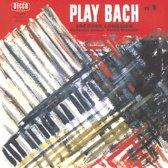 Plays Bach Vol.1