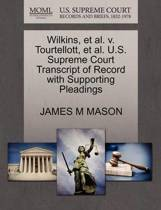 Wilkins, Et Al. V. Tourtellott, Et Al. U.S. Supreme Court Transcript of Record with Supporting Pleadings