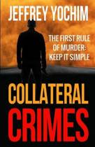 Collateral Crimes