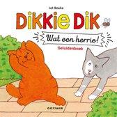 Dikkie Dik - Wat een herrie!