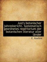 Just's Botanischer Jahresbericht. Systematisch Geordnetes Repertorium Der Botanischen Literatur Alle