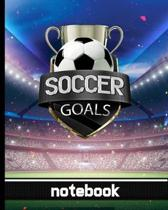 Soccer Goals - Notebook: Blank Lined Notepad for Coaches, Players & Fans - Fun Stadium Cover Design