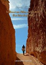 Im Banne von Felsen und Geistern: Eine Reise durch Utah