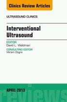 Interventional Ultrasound, An Issue of Ultrasound Clinics, E-Book