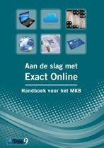 Aan de slag met Exact Online - Handboek voor het MKB