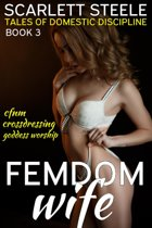 Femdom Wife - Tales of Domestic Discipline (Pegged, Goddess Worship, CFNM)