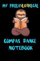 My Philoslothical Compas Dance Notebook
