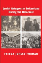 Jewish Refugees in Switzerland During the Holocaust