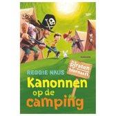 De piraten van hiernaast - Kanonnen op de camping