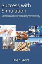 Success with Simulation