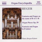 Reger: Organ Works Vol.3