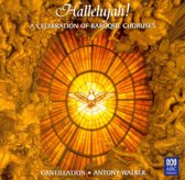 Hallelujah! - A Celebration Of Baroque Choruses