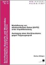 Modellierung von ultrahochfestem Beton (UHPC) unter Impaktbelastung