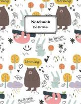 Notebook Be Brave