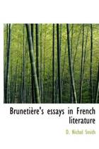 Bruneti Re's Essays in French Literature