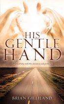 His Gentle Hand