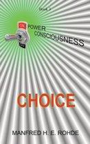 One Power Consciousness - Choice