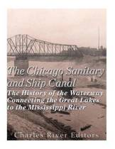 The Chicago Sanitary and Ship Canal