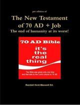 The New Testament of 70 AD + Job