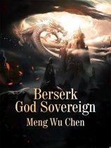 Berserk God Sovereign