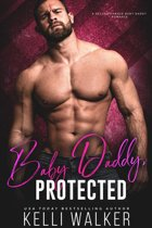 Protected: A Second Chance Baby Daddy Romance