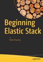 Beginning Elastic Stack